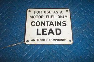 Original Contains Lead Antiknock Sign