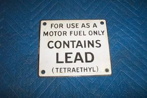 Original Contains Lead Sign With Tetraethyl