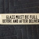 National A38 Glass Must Be Full Sign